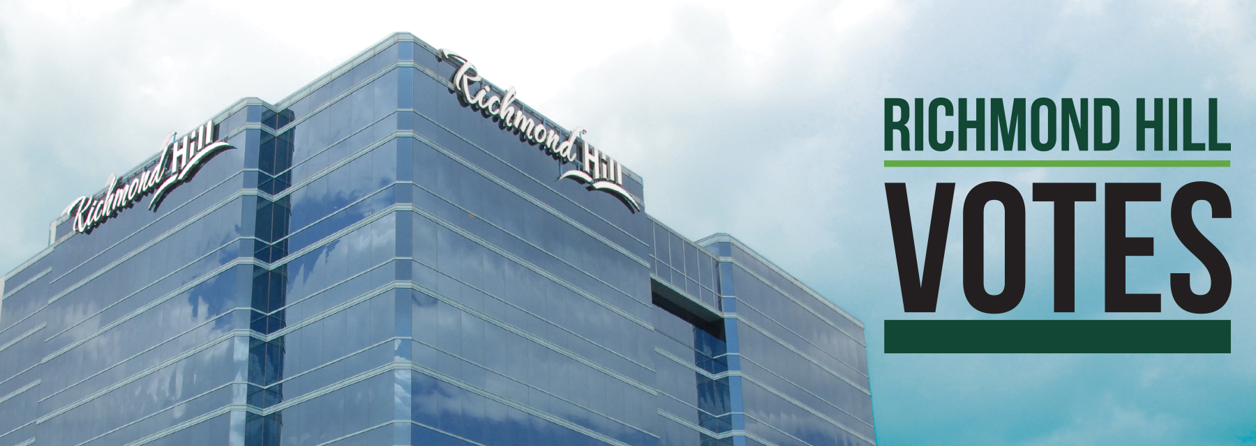 Picture of Richmond Hill Municipal Office with RH Votes Logo